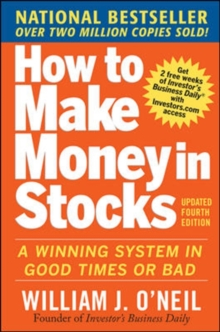 Image for How to make money in stocks  : a winning system in good times or bad