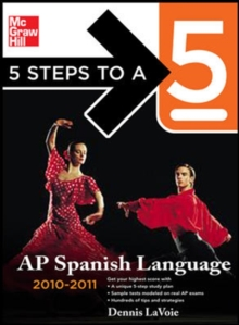 5 Steps to a 5 AP Spanish Language with MP3 Disk, 2010-2011 Edition (5 Steps to a 5 on the Advanced Placement Examinations Series)