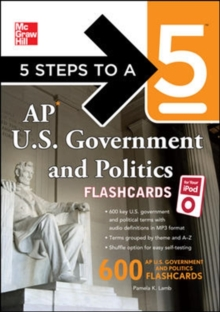 5 Steps to a 5 AP U.S. Government and Politics Flashcards for your iPod with MP3/CD-ROM Disk (5 Steps to a 5 on the Advanced Placement Examinations Series)