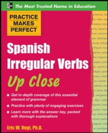 Image for Practice makes perfect  : Spanish irregular verbs up close