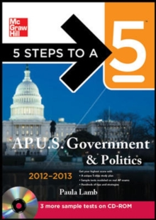 5 Steps to a 5 AP US Government and Politics with CD-ROM, 2012-2013 Edition (5 Steps to a 5 on the Advanced Placement Examinations Series)