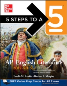 5 Steps to a 5 AP English Literature, 2012-2013 Edition (5 Steps to a 5 on the Advanced Placement Examinations Series)