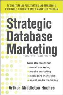 Image for Strategic database marketing  : the masterplan for starting and managing a profitable customer- based marketing program