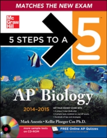 5 Steps to a 5 AP Biology with CD-ROM, 2014-2015 Edition (5 Steps to a 5 on the Advanced Placement Examinations Series)
