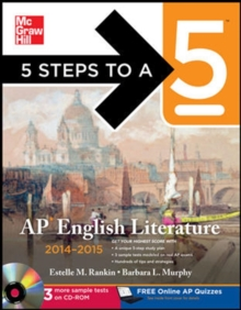 5 Steps to a 5 AP English Literature with CD-ROM, 2014-2015 Edition (5 Steps to a 5 on the Advanced Placement Examinations Series)