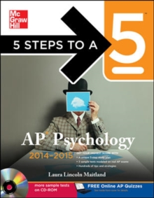 5 Steps to a 5 AP Psychology with CD-ROM, 2014-2015 Edition (5 Steps to a 5 on the Advanced Placement Examinations Series)