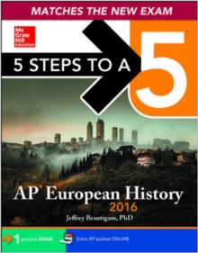 5 Steps to a 5 AP European History 2016 Edition (5 Steps to a 5 on the Advanced Placement Examinations Series)