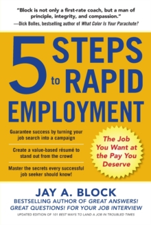 5 Steps to Rapid Employment: The Job You Want at the Pay You Deserve (Business Books)