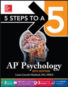 5 Steps to a 5 AP Psychology with CD-ROM, 2015 Edition (5 Steps to a 5 on the Advanced Placement Examinations Series)