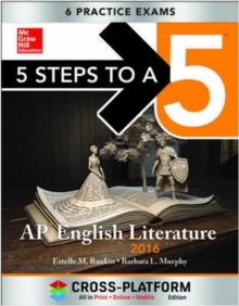 5 Steps to a 5 AP English Literature 2016, Cross-Platform Edition