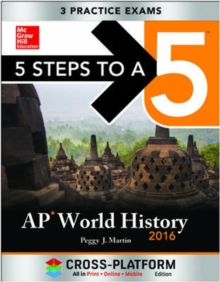 5 Steps to a 5 AP World History 2016, Cross-Platform Edition