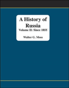 A History of Russia: Since 1855, Volume II