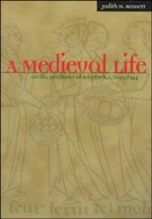 A Medieval Life: Cecilia Penifader of Brigstock, c. 1295-1344