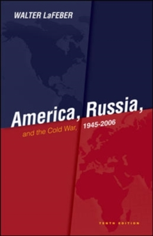 Image for America, Russia, and the Cold War  : 1945-2007