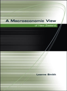 A Macroeconomic View of New Zealand