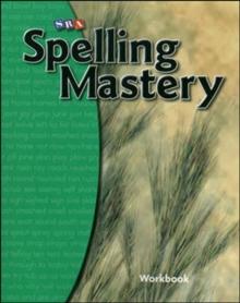 Spelling Mastery Level B, Student Workbook - McGraw Hill