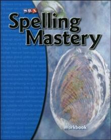 Spelling Mastery Level C, Student Workbook - McGraw Hill