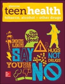 Image for Teen Health, Tobacco, Alcohol, and Other Drugs