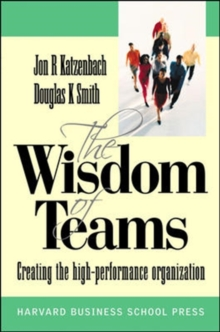 Image for The wisdom of teams  : creating the high-performance organization