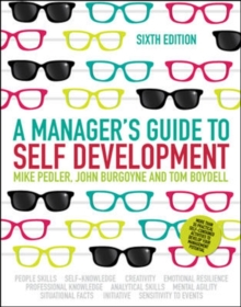 A Manager's Guide to Self Development (UK Professional Business Management / Business)