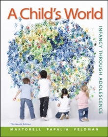 A Child's World: Infancy Through Adolescence - Standalone book