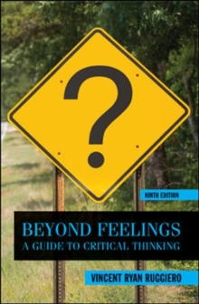 Image for Beyond Feelings: A Guide to Critical Thinking
