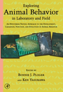 Image for Exploring animal behaviour in laboratory and field: an hypothesis-testing approach to the development. causation, function, and evolution of animal behavior