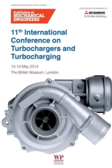11th International Conference on Turbochargers and Turbocharging: 13-14 May 2014
