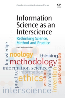 Image for Information science as an interscience: rethinking science, method and practice