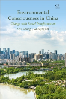 Image for Environmental Consciousness in China : Change with Social Transformation