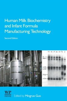 Image for Human Milk Biochemistry and Infant Formula Manufacturing Technology