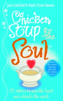 Image for Chicken soup for the soul  : stories that restore your faith in human nature