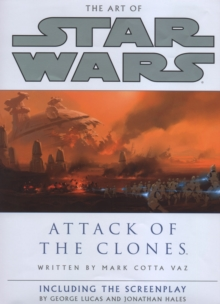 Image for The art of Star Wars, episode II, attack of the clones