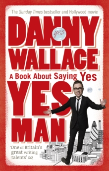 Image for Yes man  : the amazing tale of what happens when you decide to say - yes