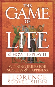 Image for The game of life and how to play it
