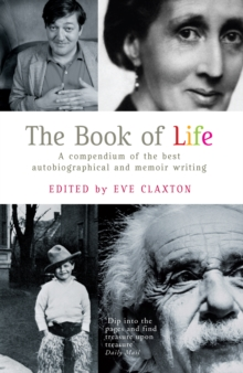Image for The book of life  : a compendium of the best autobiographical and memoir writing