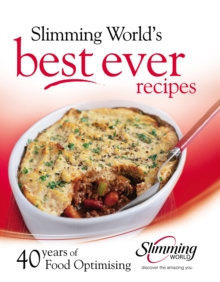 Image for Slimming world's best ever recipes  : 40 years of food optimising