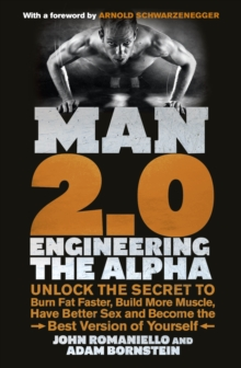 Image for Man 2.0  : engineering the alpha