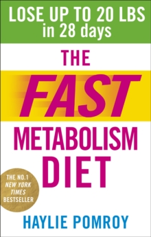 Image for The fast metabolism diet  : lose up to 20 pounds in 28 days