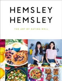 Image for Hemsley Hemsley  : the art of eating well
