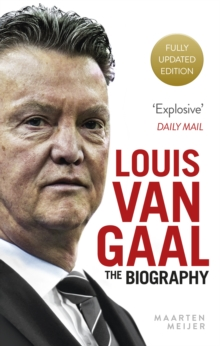 Image for Louis van Gaal  : the biography