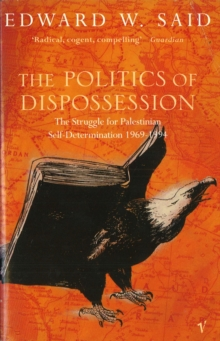 Image for The politics of dispossession  : the struggle for Palestinian self-determination, 1969-1994