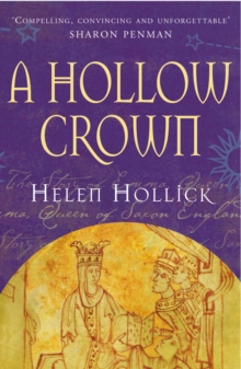 Image for A hollow crown  : the story of Emma, Queen of Saxon England