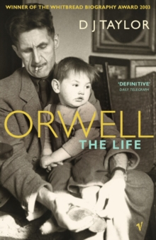 Orwell  : the life - Taylor, D J