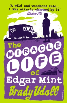 Image for The miracle life of Edgar Mint
