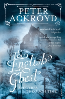 Image for The English ghost  : spectres through time
