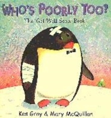 Image for Who's poorly too?  : the 'get well soon' book