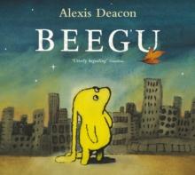Beegu - Deacon, Alexis