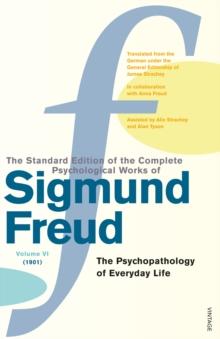 Complete Psychological Works Of Sigmund Freud, The Vol 6