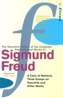 Complete Psychological Works Of Sigmund Freud, The Vol 7